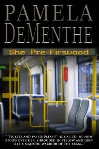 She PreFirswood